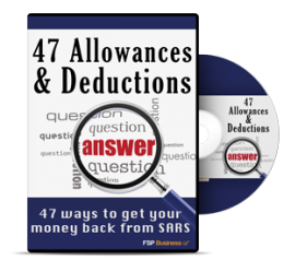 47 Allowances and Deductions: How to get more money back from SARS
