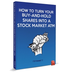 How to Turn Your Buy-and-Hold Shares Into a Stock Market ATM
