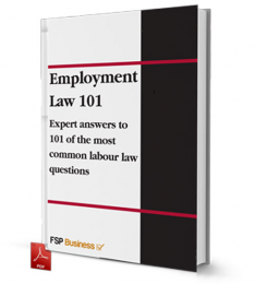 Employment Law 101 - Expert answers to 101 of the most common labour law questions