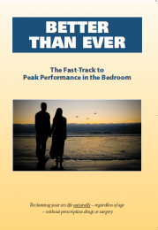 Better than Ever! The Fast Track to Peak Performance in the Bedroom
