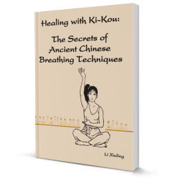 Healing with Ki-Kou - The Secrets of Ancient Chinese Breathing Techniques