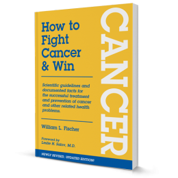 How to Fight Cancer and Win