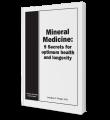 Mineral Medicine - 9 Secrets for Optimum Health and Longevity
