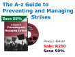 The A - Z Guide to Preventing and Managing Strikes