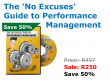 The No Excuses Guide to Performance Management