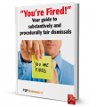 You're Fired! Your guide to substantively and procedurally fair dismissals