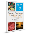 Seasonal Diets from the East
